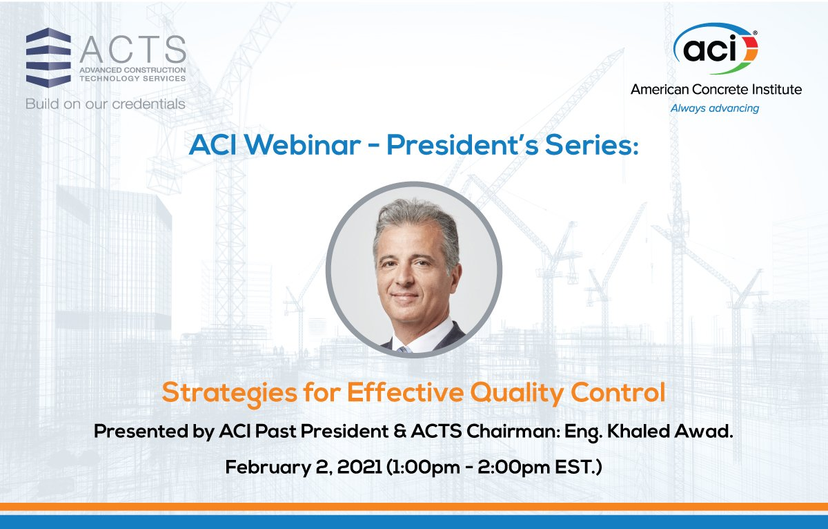 "ACI Webinar - President's Series: ""Strategies for Effective Quality Control"""